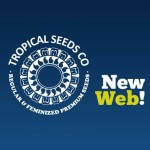 Welcome to the NEW WEB of Tropical Seeds Company