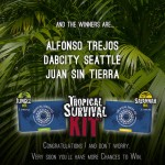 Tropical Survival Kit contest Winners